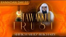 Tawakkul - Trust ᴴᴰ ┇ Ramadan 2014 - Day 07 ┇ by Sheikh Muiz Bukhary ┇ #TDRRamadan2014 ┇