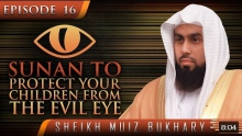 Sunan To Protect Your Children From The Evil Eye ᴴᴰ ┇ #SunnahRevival ┇ Sheikh Muiz Bukhary ┇ TDR ┇