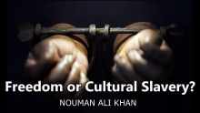 Freedom or Cultural Slavery? - Nouman Ali Khan | Powerful Speech