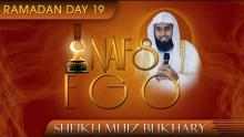 Nafs - Ego ᴴᴰ ┇ Ramadan 2014 - Day 19 ┇ by Sheikh Muiz Bukhary ┇ #TDRRamadan2014 ┇