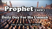 [ENG] Prophet ﷺ Daily Dua For His Ummah - Maulana Tariq Jameel