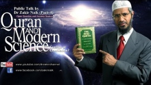 Qur'an and Modern Science - Conflict or Conciliation? by Dr Zakir Naik | Part 4 | Q&A