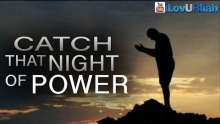Catch That Night Of Power ᴴᴰ | Sheikh Yusuf Estes