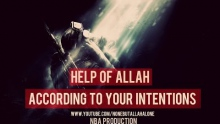 Help Of Allah According to Your Intentions ᴴᴰ