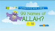 The 99 Names of Allah (1 to 10) - Learning with Zaky Series