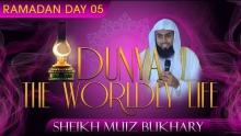 Dunya - The Worldly Life ᴴᴰ ┇ Ramadan 2014 - Day 05 ┇ by Sheikh Muiz Bukhary ┇ #TDRRamadan2014 ┇