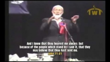 Ahmed Deedat Answer - Isn't Jesus God because he raised Lazarus from the dead (John 11)??
