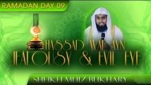 Hassad Wal Ayn - Jealousy & Evil Eye ᴴᴰ ┇ Ramadan 2014 - Day 09 ┇ Sh. Muiz Bukhary ┇ TDR Ramadan ┇