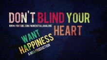 WANT HAPPINESS┇DON'T BLIND YOUR HEART┇SPOKEN WORD ᴴᴰ