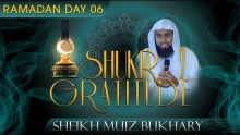 Shukr - Gratitude ᴴᴰ ┇ Ramadan 2014 - Day 06 ┇ by Sheikh Muiz Bukhary ┇ #TDRRamadan2014 ┇