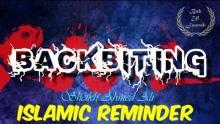 Backbiting - Sheikh Ahmed Ali |Islamic Reminder|