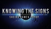 Knowing the Signs of the End of Times ᴴᴰ || Sheikh Hamza Yusuf