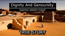 Dignity And Generosity | True Story | Shaykh Hamza Yusuf