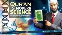 Qur'an and Modern Science Compatible or Incompatible | Dr Zakir Naik | Full Lecture