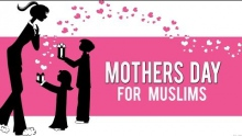 Mother's Day For Muslims ᴴᴰ - Important Reminder