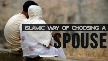 Islamic Way Of Choosing A Wife