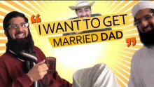 """I want to get married dad"" 