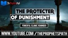 The Protector Of Punishment ┇ Powerful Islamic Reminder ┇ Shaykh Ahmed Ali