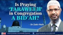 Is praying 'Taraweeh' in congregation a bid'ah? by Dr Zakir Naik