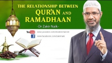 The relationship between Qur'an and Ramadhaan by Dr Zakir Naik