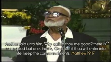 Ahmed Deedat - The Humility of Jesus Christ in the Bible (Matthew 19:16-17) - The Messenger of God!