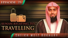 Sunan Relating To Travelling ᴴᴰ ┇ #SunnahRevival ┇ by Sheikh Muiz Bukhary ┇ TDR Production ┇