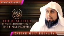 Beautiful Physical Description Of The Final Prophet ᴴᴰ ┇ #SunnahRevival ┇ Sh. Muiz Bukhary ┇ TDR ┇