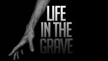 Life in The Grave - Bilal Assad