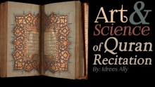The Art & Science of Quran Recitation | Idrees Ally