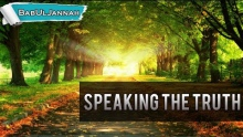 Speaking The Truth - Sheikh Ahmed Ali | Powerful Islamic Reminder | BabUlJannah