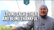 Loving Each Other and Being Thankful - AbdulBary Yahya