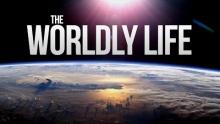 The Worldly Life - DUNYA