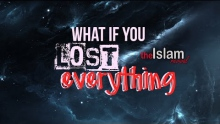 What if You Lost Everything!