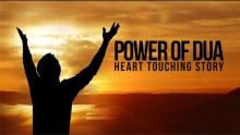 Power of Dua - Heart Touching Story - Navaid Aziz