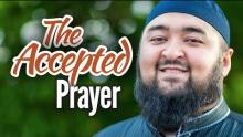 The Accepted Prayer - Navaid Aziz