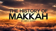 The History of Makkah - 3D Cinematic Version