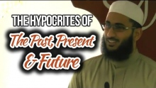 The Hypocrites of the Past, Present & Future - Asim Khan