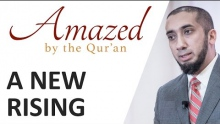 Amazed by the Quran with Nouman Ali Khan: A New Rising