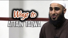 Ways to Attain Taqwa - Naveed Ayaaz