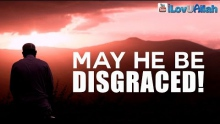 May He Be Disgraced! ᴴᴰ | Dangerous Hadith