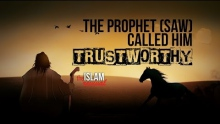 The Prophet (SAW) Called Him Trustworthy!