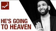He's Going to Heaven (People of Quran) - Omar Suleiman - Ep. 26/30