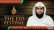 Sunan Relating To The Eid Festival ᴴᴰ ┇ #SunnahRevival ┇ by Sheikh Muiz Bukhary ┇ TDR Production ┇