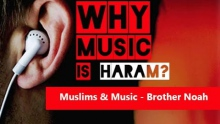Muslims & Music - Thought Provoking - Brother Noah ᴴᴰ