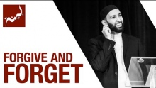 Forgive and Forget (People of Quran) - Omar Suleiman - Ep. 25/30