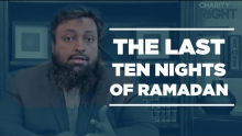 The Last Ten Nights of Ramadan - Don't Miss! - Tawfique Chowdhury