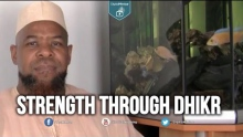 Strength Through Dhikr - Abu Usamah Atthahabi