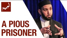 A Pious Prisoner (People of Quran) - Omar Suleiman - Ep. 18/30