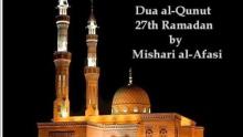Emotional Dua al-Qunut by Mishari al-Afasi - 27th Ramadan