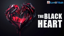 The Black Heart ᴴᴰ | Shaykh Hasan Ali